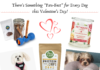 "There's Something ""Paw-Fect"" for Every Dog this Valentine's Day!"